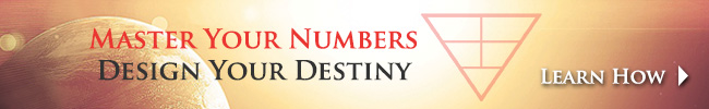 Master Your Numbers, Design Your Destiny > Learn How!